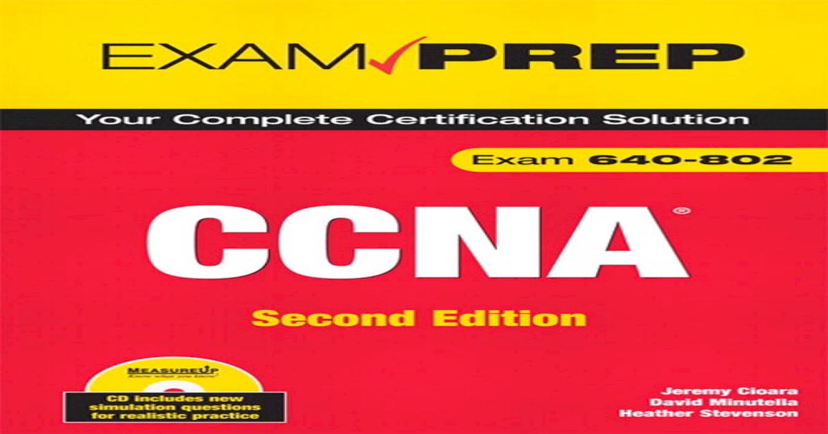 CCNA Exam Prep (Exam 640-802) - [PDF Document]
