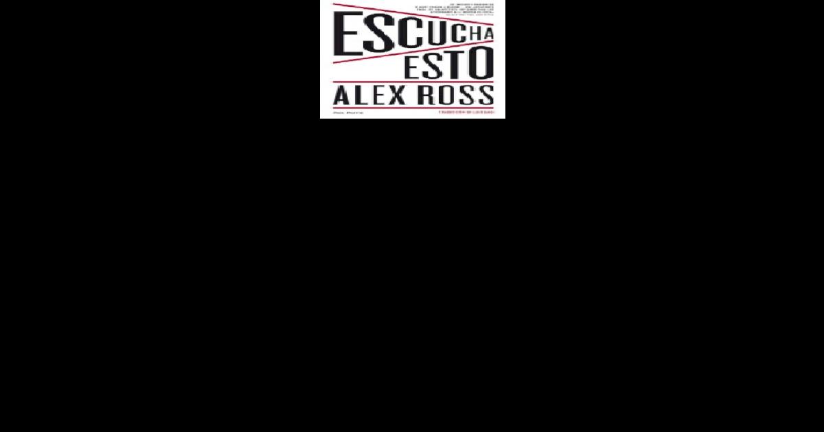 2582eda629 alex ross-escucha esto - [PDF Document]
