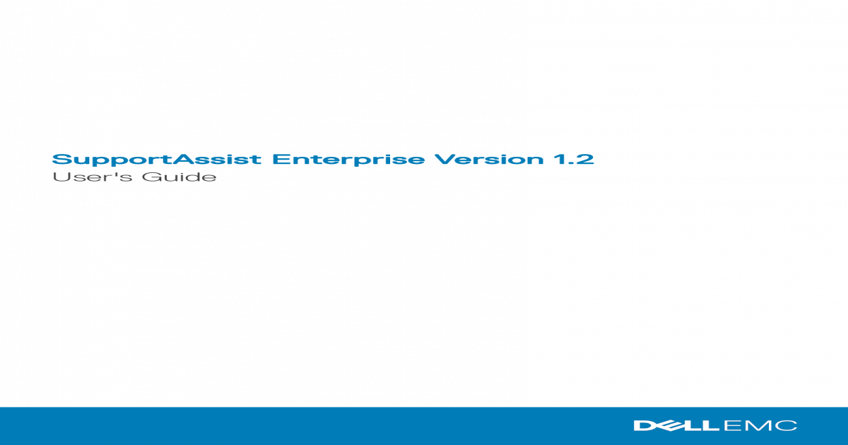 SupportAssist Enterprise Version 1topics-cdn dell com/pdf