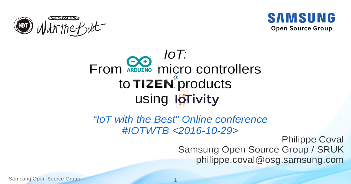 IoT: From Arduino Microcontrollers to Tizen Products using