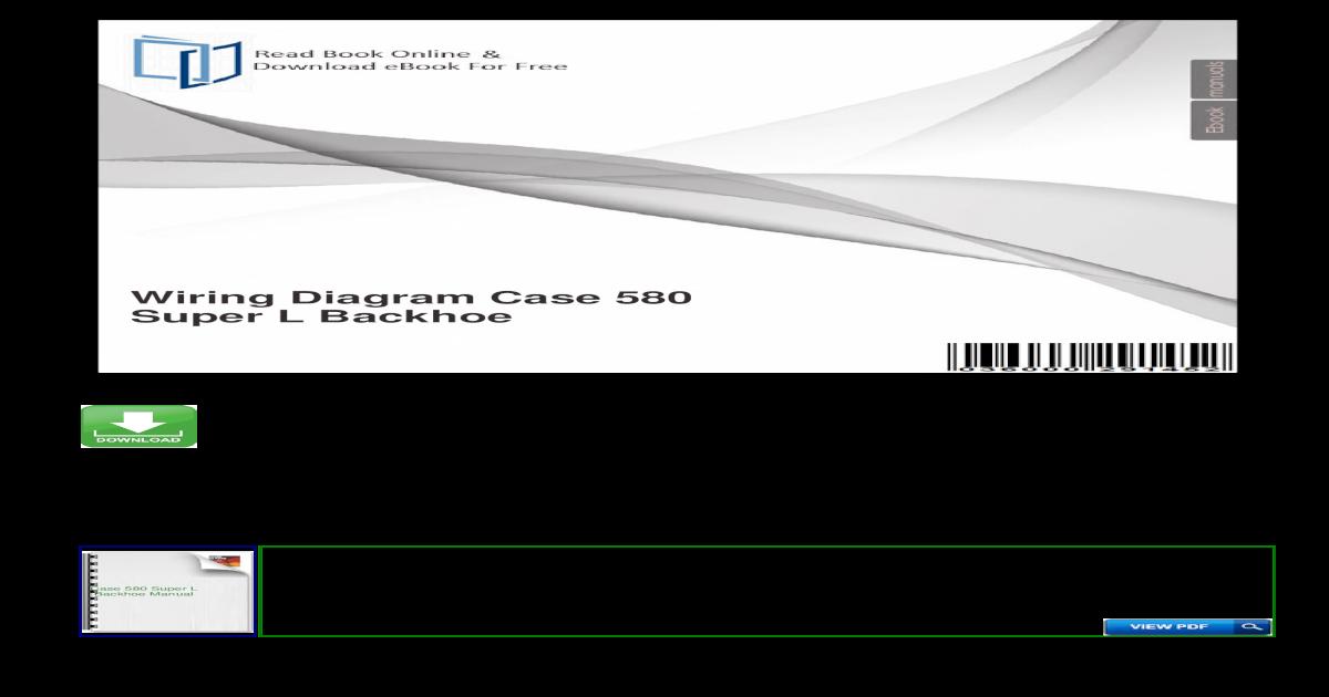 Wiring Diagram Case 580 Super L Backhoe