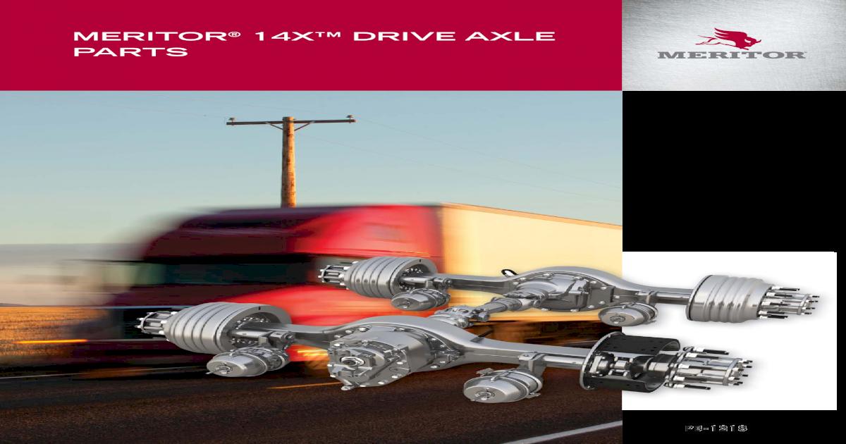 MERITOR 14X DRIVE AXLE   888-725-9355 3 Canada 800-387-3889