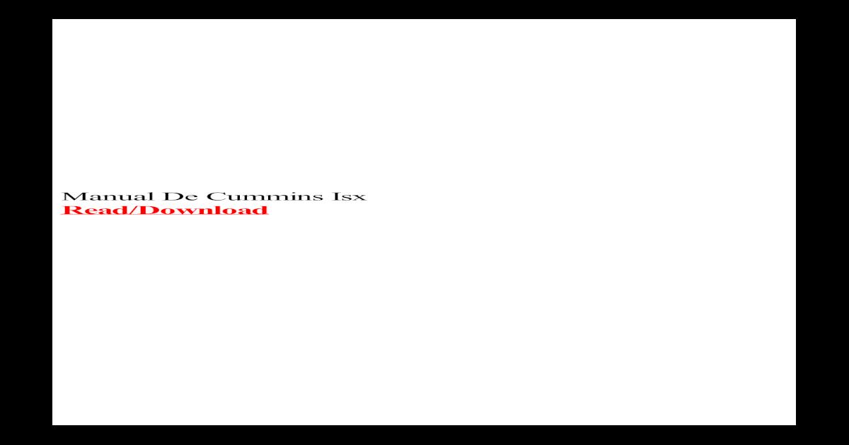 Manual De mins Isx - De mins Isx ... mins isx ... on isb wiring diagram, cat5 wiring diagram, rks wiring diagram, c15 wiring diagram, m11 wiring diagram, icc wiring diagram, n14 ecm wiring diagram, sst wiring diagram, isl wiring diagram, iec wiring diagram, qsx15 wiring diagram, pac wiring diagram, ide wiring diagram, ism wiring diagram, samsung wiring diagram, mrl wiring diagram, iso wiring diagram, imt wiring diagram, cpt wiring diagram, cummins wiring diagram,