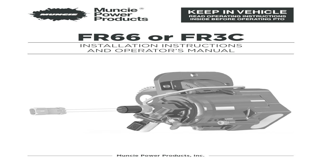 FR66 or FR3C - Muncie Power Products or FR3C INSTALLATION ...  Ford F Wiring Diagram Muncie Pto on
