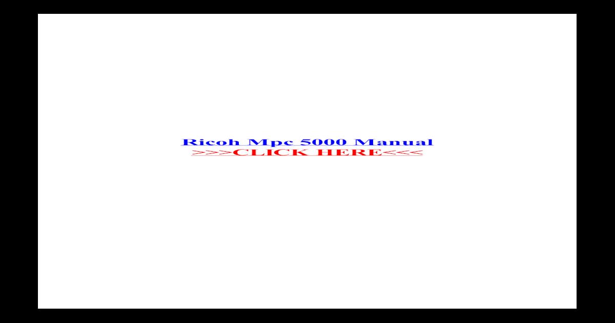 Ricoh Mpc 5000 Manual - ??Ricoh Mpc 5000 Manual     Ricoh