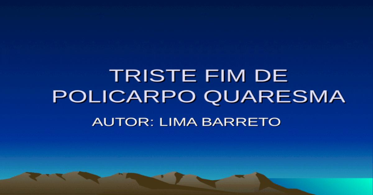 TRISTE BARRETO - LIMA BAIXAR LIVRO DE QUARESMA POLICARPO FIM