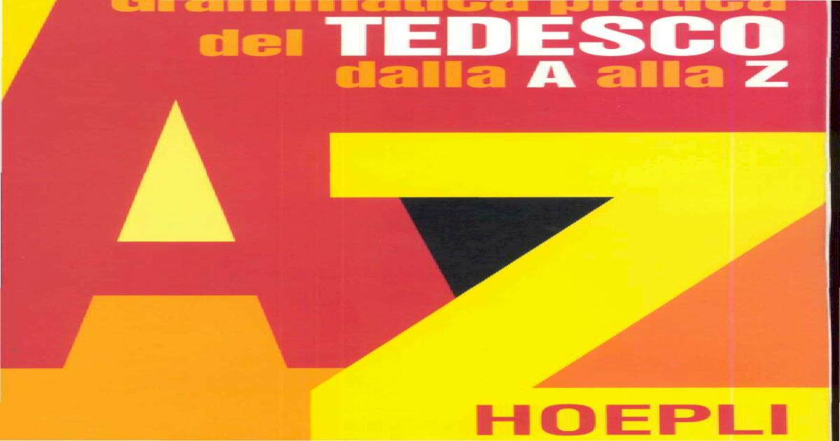 29692077 Grammatica Pratica Del Tedesco Dalla A Alla Z Http
