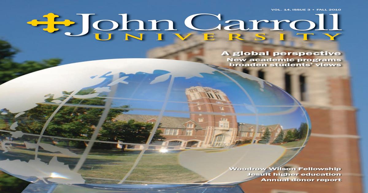 John Carroll University Magazine Fall 2010 - [PDF Document]