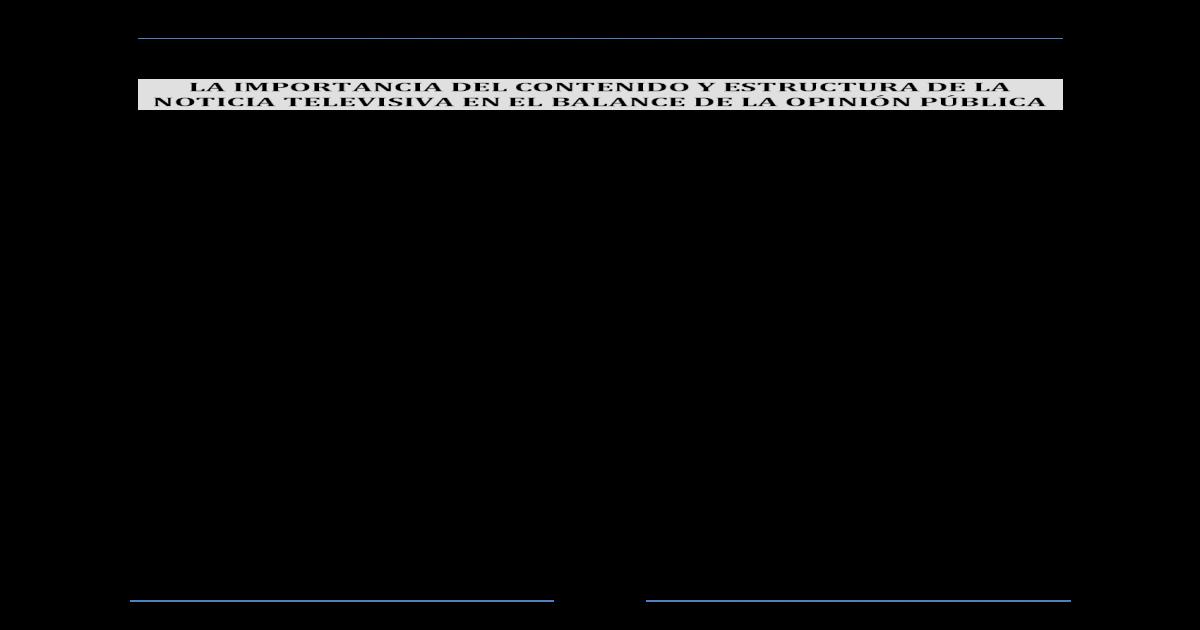 La Importancia Del Contenido Y Estructura De La Noticia