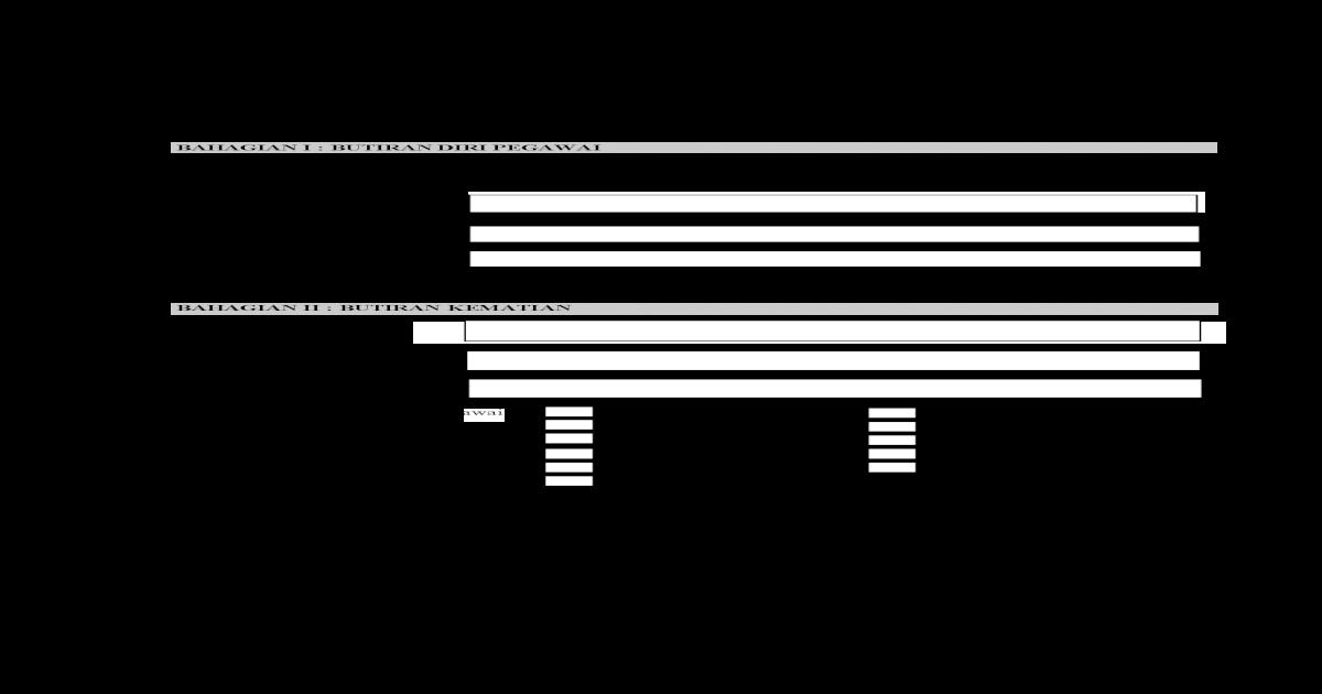 Pp 4 2015 Borang Cuti Kematian Ahli Keluarga 4 2015 Borang Cuti Kematian Ahli Keluarga Terdekat 2 Permohonan Kemudahan Cuti Tanpa Rekod Bagi Urusan Kematian Ahli Pdf Document