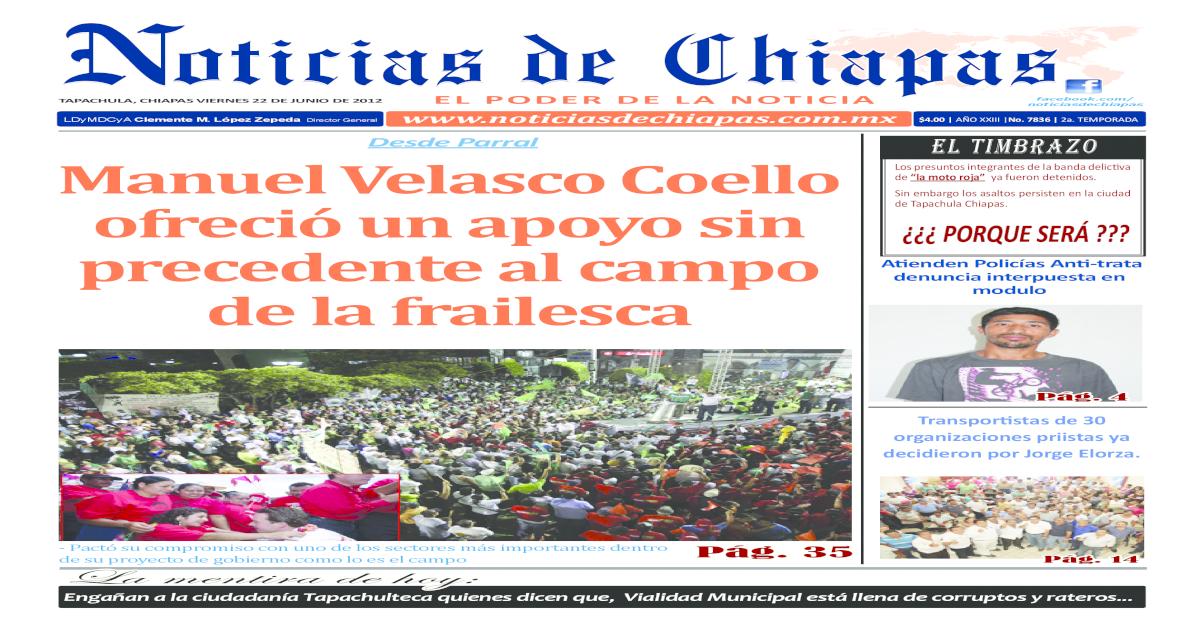 Noticias De Chiapas Edicin Virtual 22 Junio 2012 Pdf