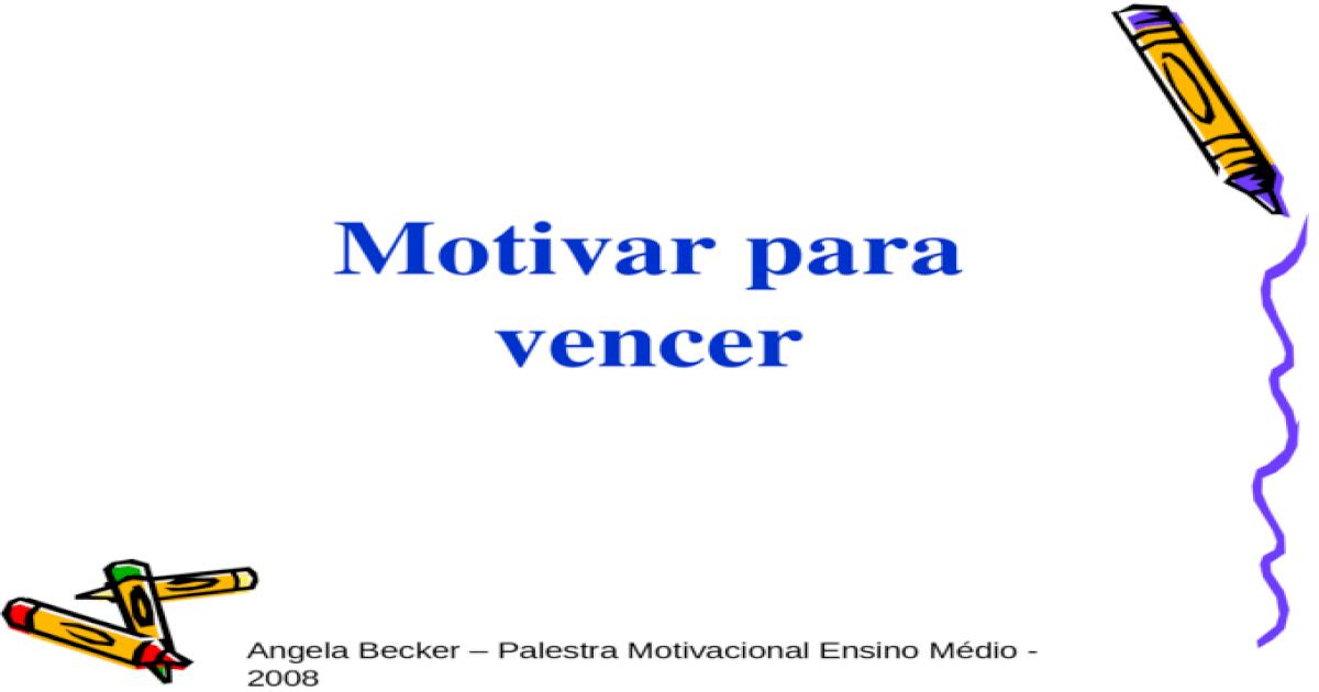 Palestra Motivacional Ensino Mdio Ppt Powerpoint
