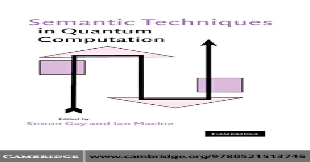 Semantic Techniques in Quantum Computation - [PDF Doent] on