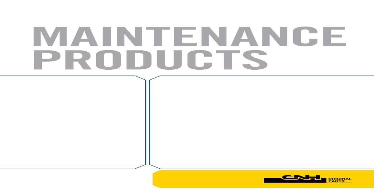 Cnh 1015 maint-products_nh_r29_lr - [PDF Document]