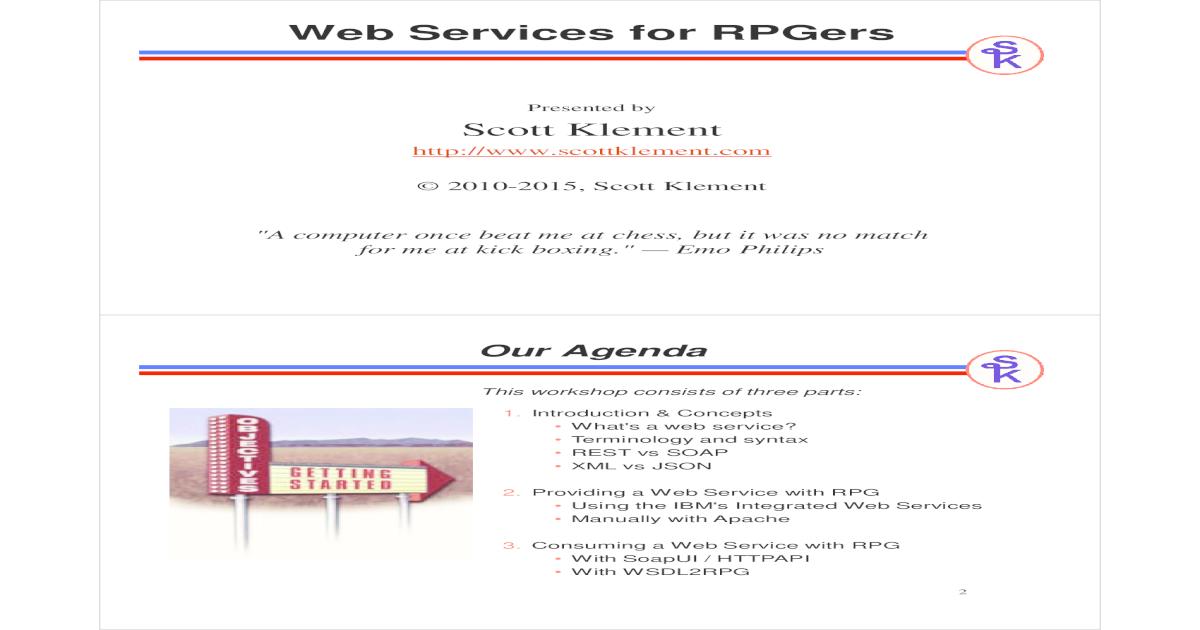 Web Services for RPGers - Scott Klement - [PDF Document]