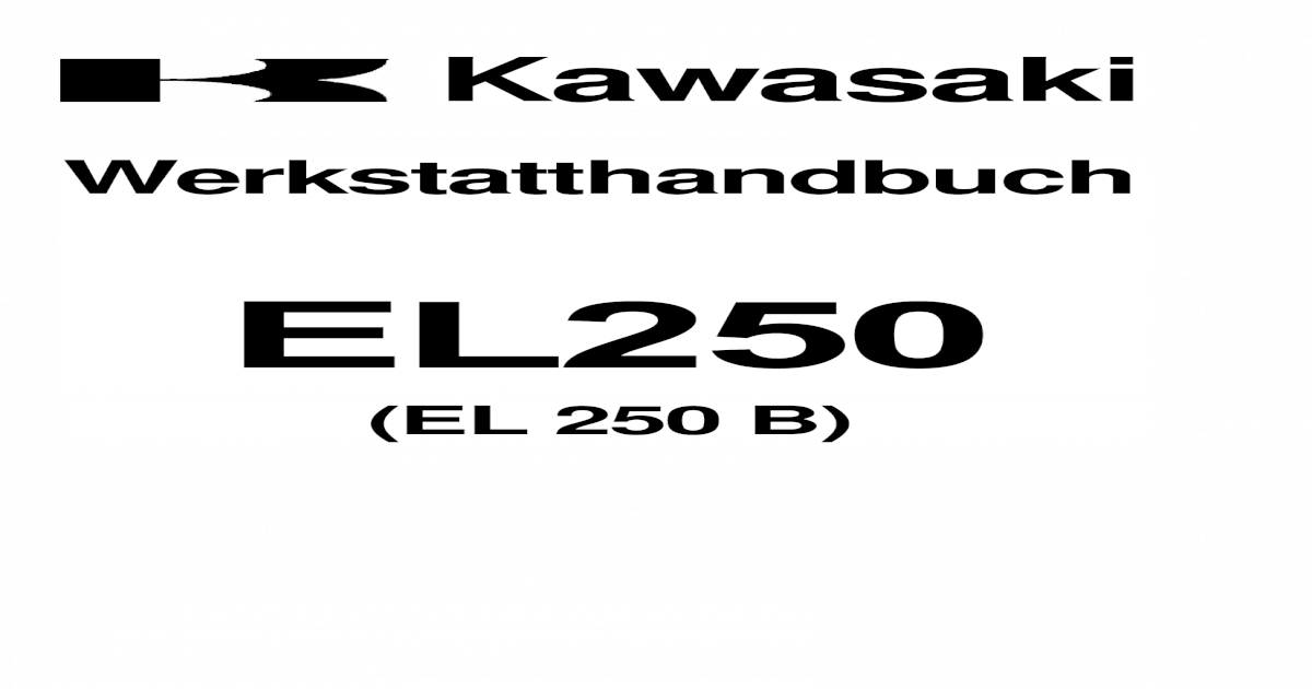 Werkstatthandbuch Kawasaki EL 250 (B) Eliminator (German