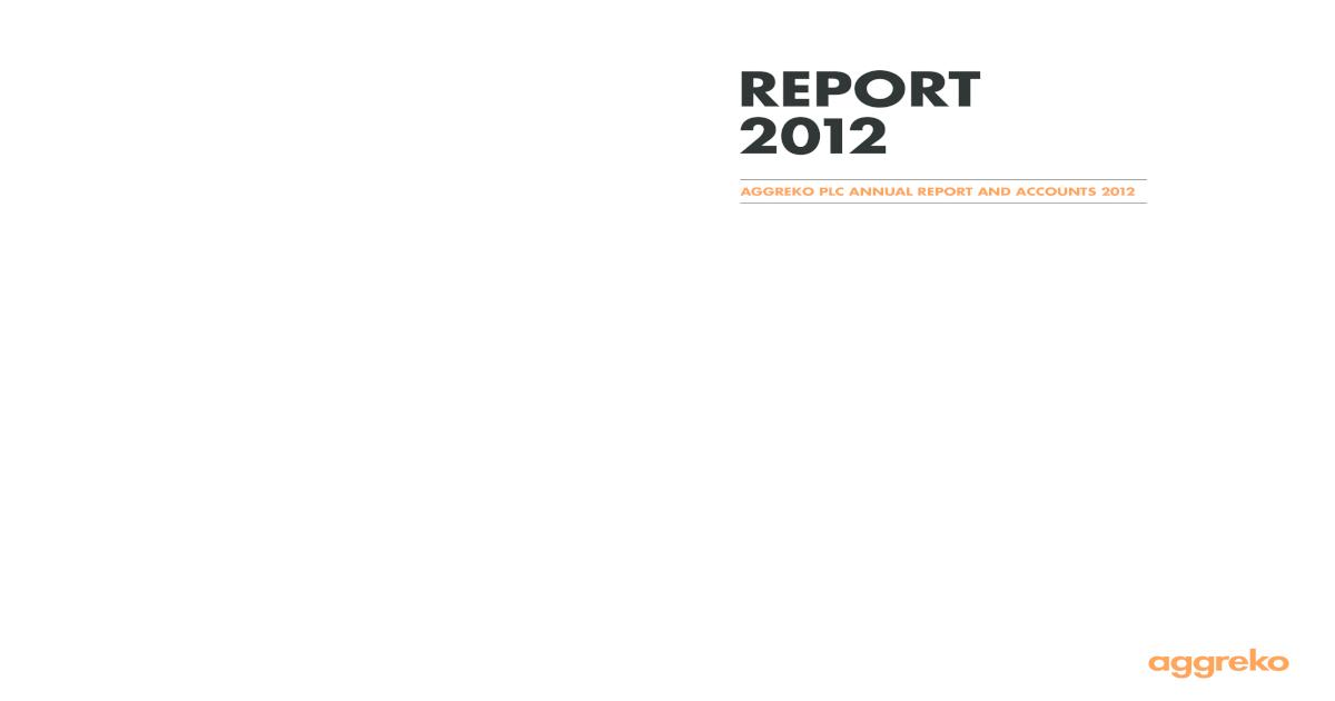Aggreko Plc Annual Report 2012 Pdf Document