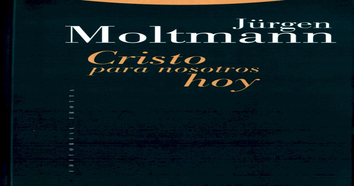 El Dios Crucificado Moltmann Epub Download