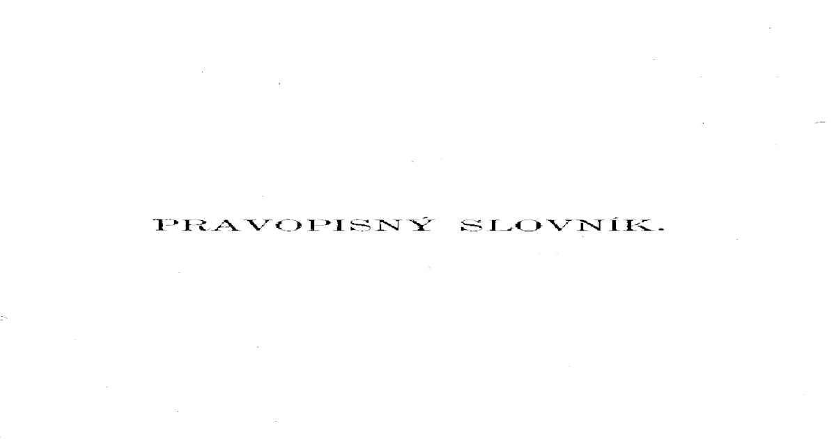 7c79c95a2 pravopisny slovnik - [PDF Document]