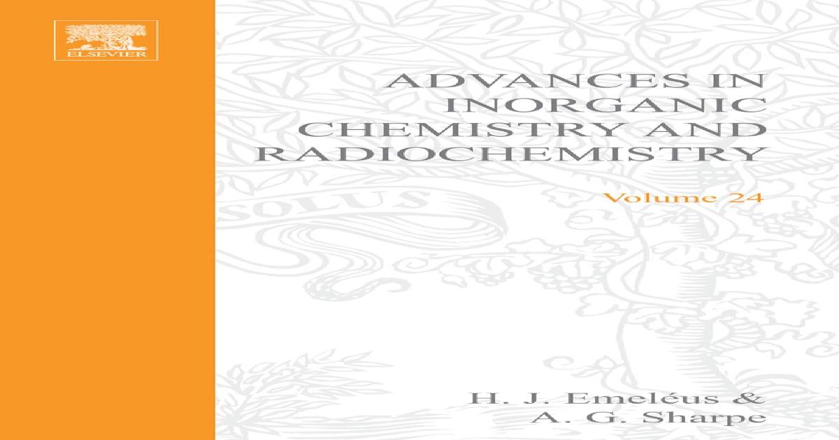 Advances In Inorganic Chemistry And Radiochemistry Volume