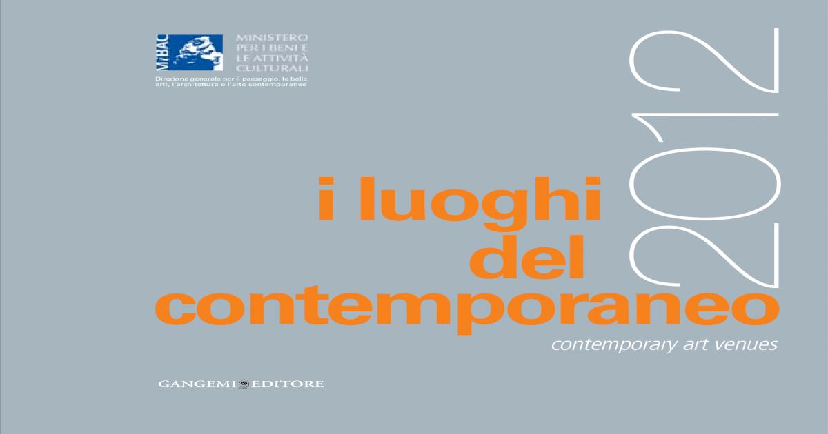 I Luoghi Del Contemporaneo In Italia Contemporary Art