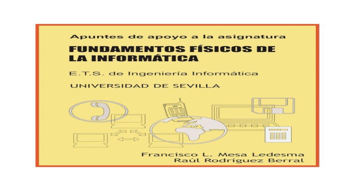 Fundamentos Físicos De La Informática Apuntes De Apoyo A La Asignatura Fundamentos Físicos De Pdf Document